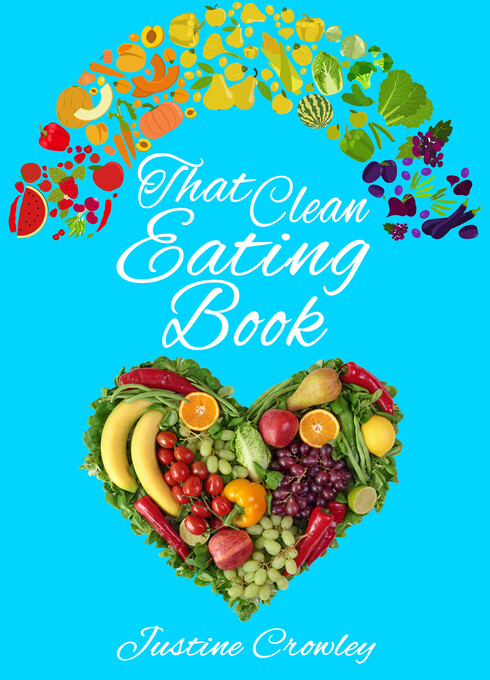 That Clean Eating Book als eBook Download von J...