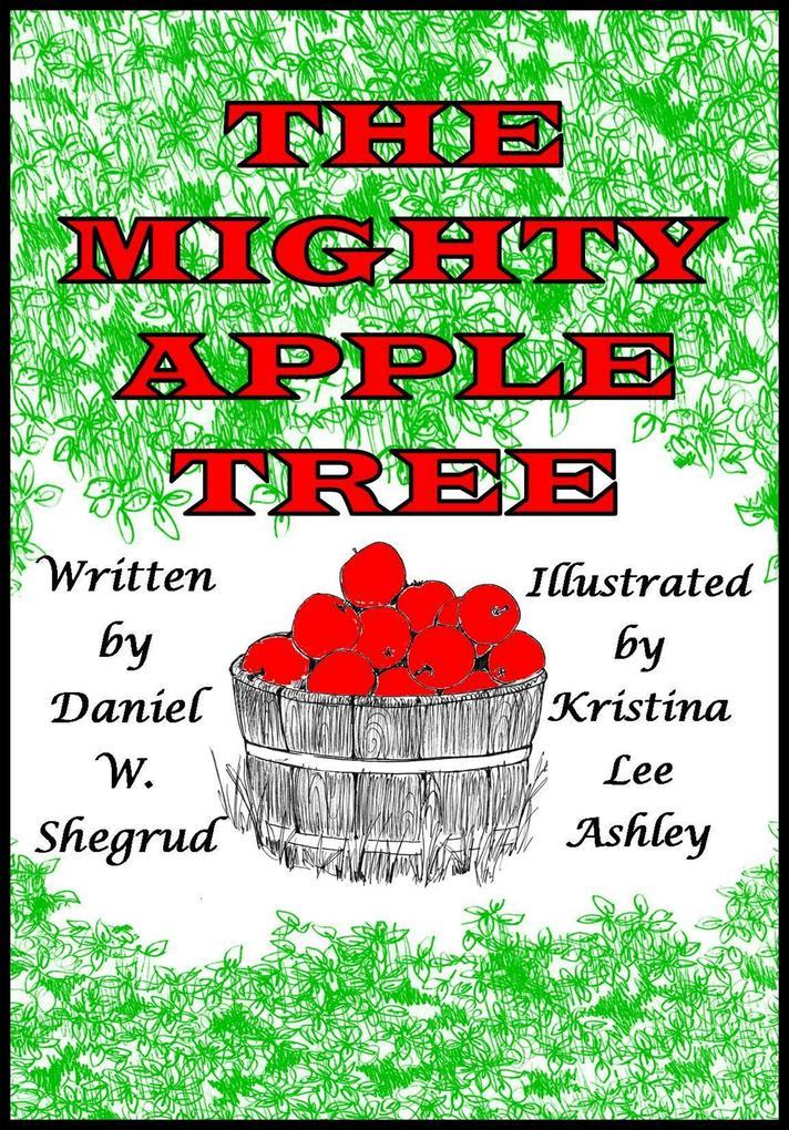 The Mighty Apple Tree als eBook Download von Da...