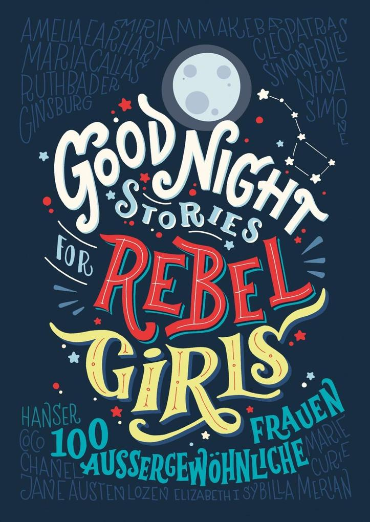 Good Night Stories for Rebel Girls als Buch