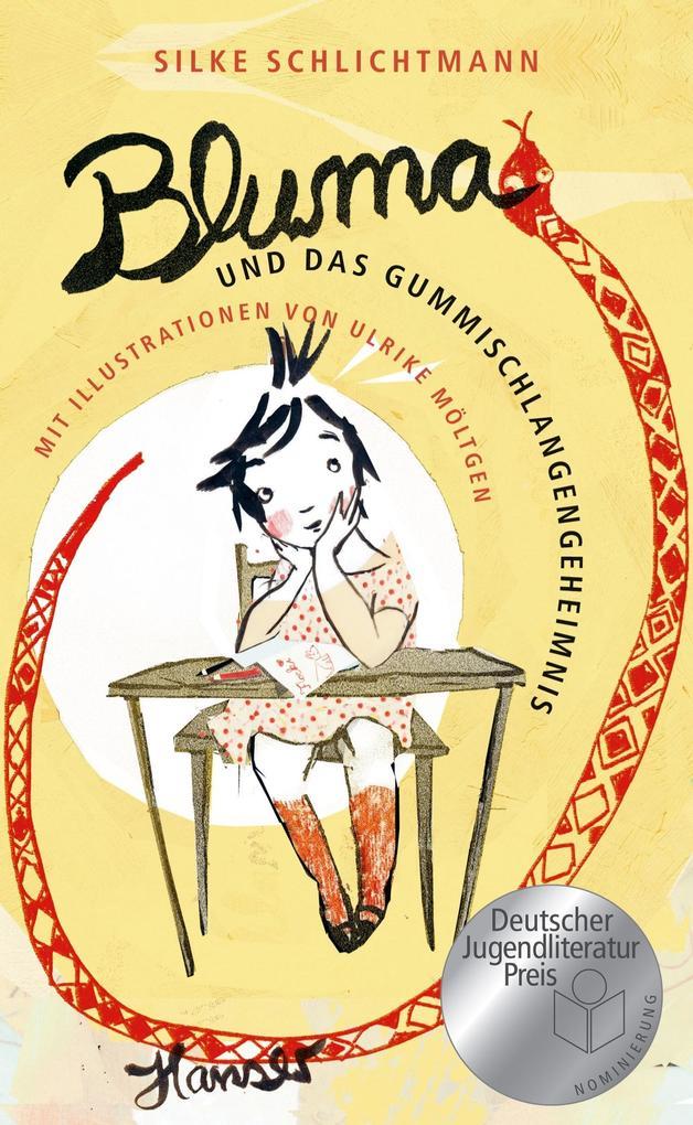 Bluma und das Gummischlangengeheimnis als Buch