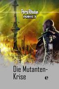 Perry Rhodan Neo 12: Die Mutanten-Krise