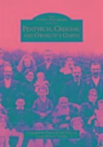 Pentyrch, Creiglau and Gwaelod-y-Garth als Taschenbuch
