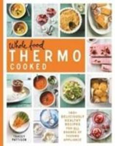 Whole Food Thermo Cooked als Buch (gebunden)