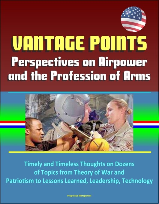 Vantage Points: Perspectives on Airpower and th...