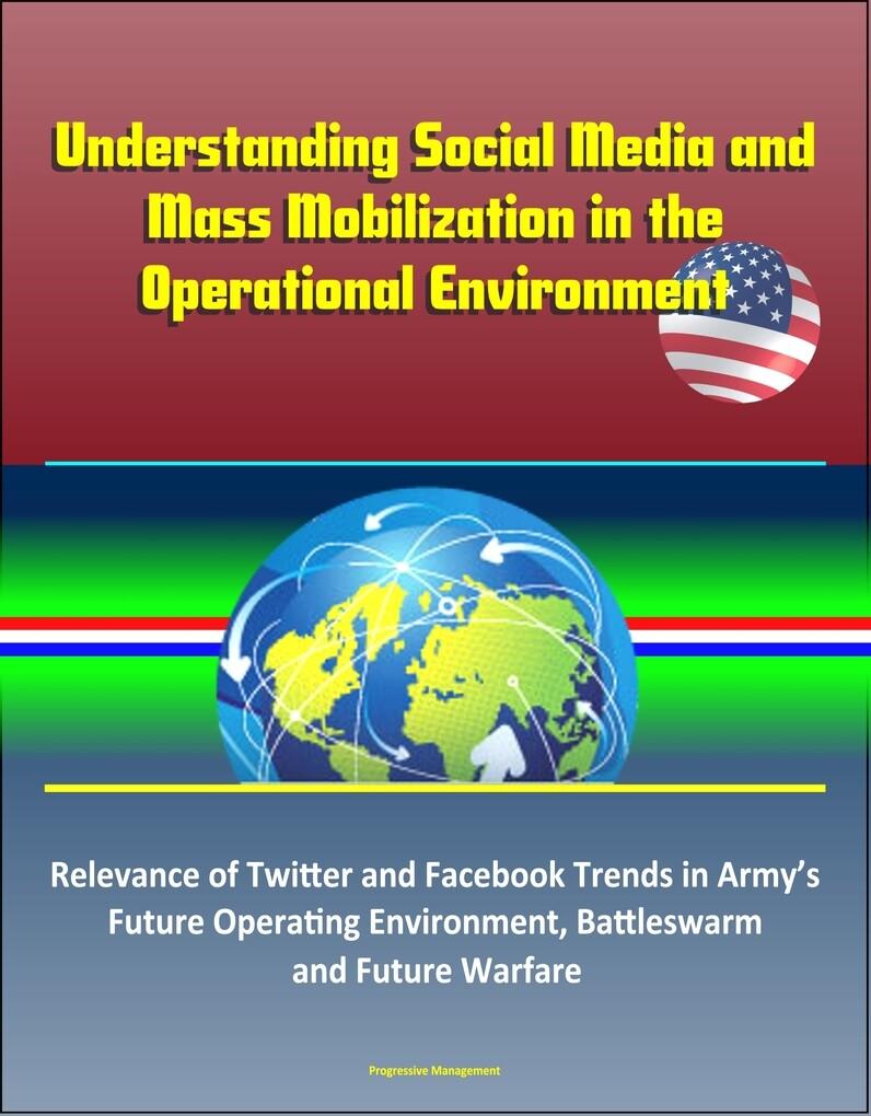 Understanding Social Media and Mass Mobilizatio...