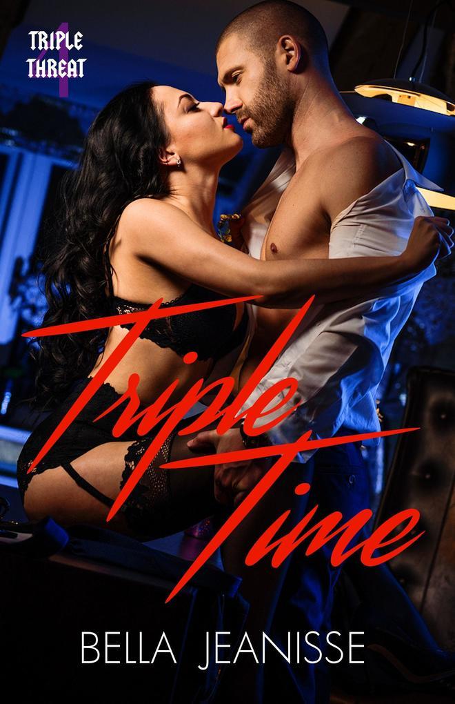 Triple Time: Triple Threat Book 4 als eBook Dow...