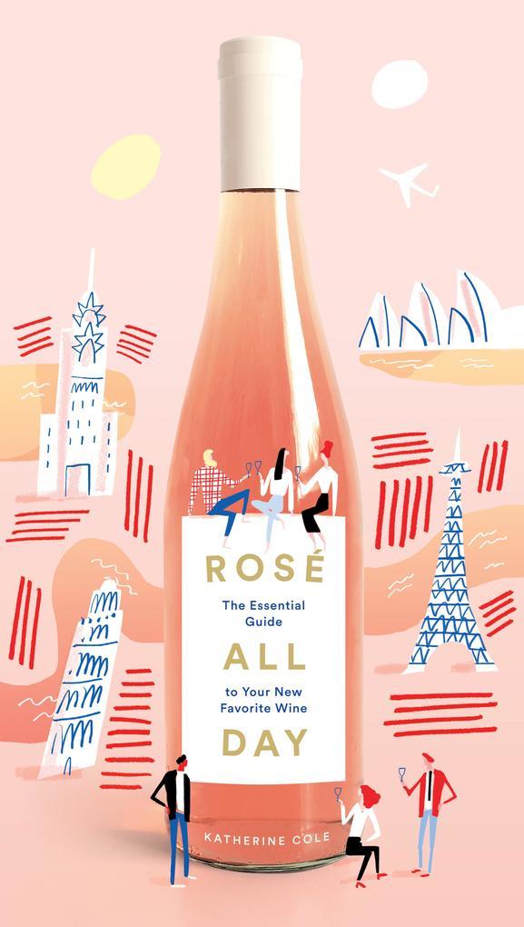 Rosé All Day als eBook Download von Katherine Cole