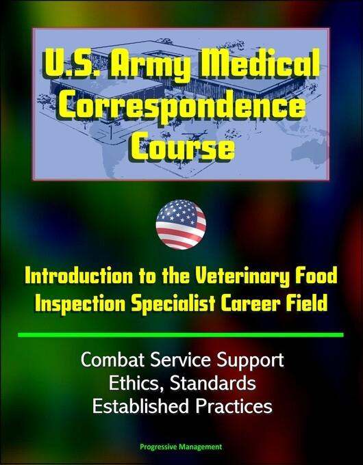 U.S. Army Medical Correspondence Course: Introd...