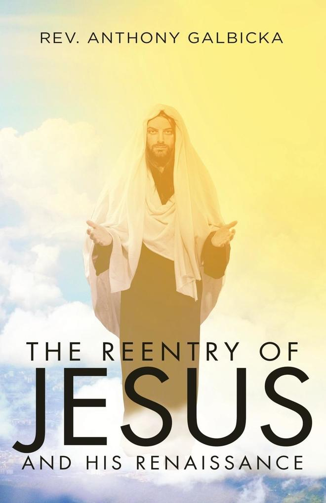 The Reentry of Jesus and His Renaissance als Ta...