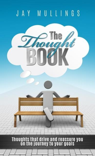 The Thought Book als Buch von Jay Mullings