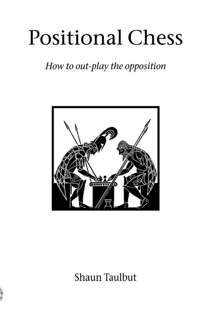 Positional Chess als Taschenbuch von Shaun Taulbut