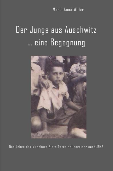 Der Junge aus Auschwitz ... eine Begegnung. als Buch