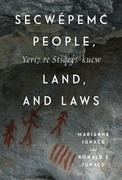 Secwepemc People, Land, and Laws: Yeri7 re Stsq'ey's-kucw