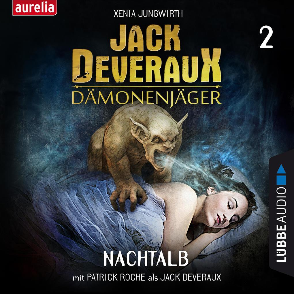 Nachtalb - Jack Deveraux Dämonenjäger 2 (Inszenierte Lesung) als Hörbuch Download