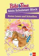 Bibi & Tina Mein Schulstart-Block. Erstes Lesen und Schreiben ab 5 Jahren