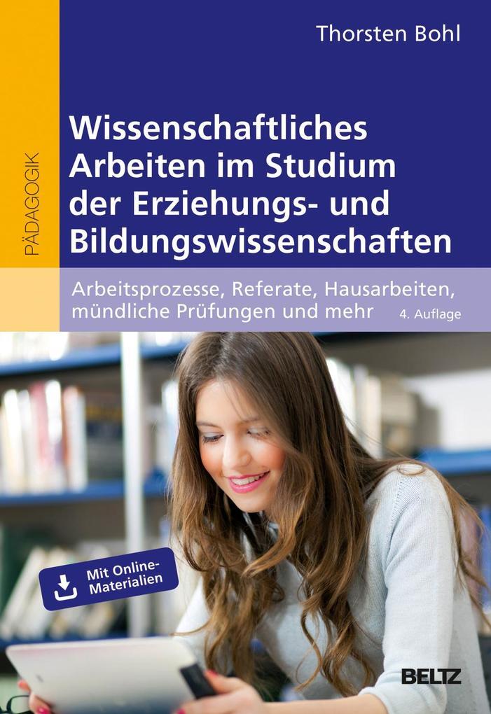 Wissenschaftliches Arbeiten im Studium der Erziehungs- und Bildungswissenschaften als Buch