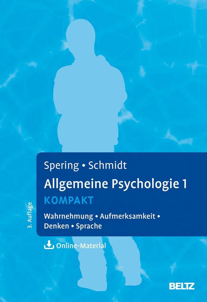 Allgemeine Psychologie 1 kompakt als Buch von M...