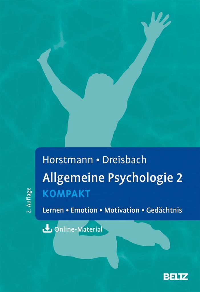 Allgemeine Psychologie 2 kompakt als Buch von G...
