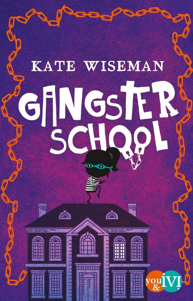 Gangster School als Buch