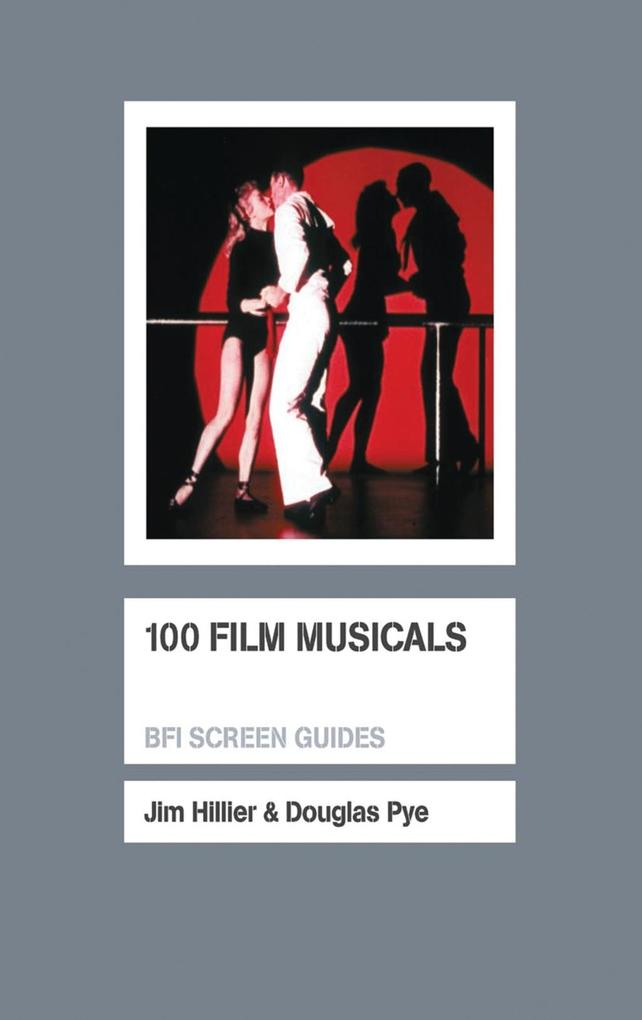100 Film Musicals als eBook Download von J. Gib...