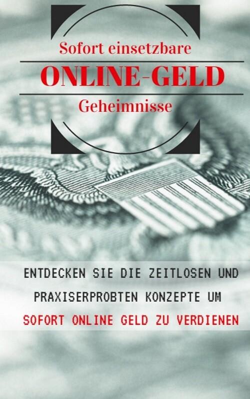 Die Geheimnisse des Online-Geld verdienen als e...