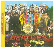 The Beatles; Sgt.Pepper's Lonely Hearts Club Band (Anniv. Edt.)