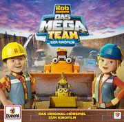 Bob, der Baumeister: Das Mega-Team (Hörspiel zum Kinofilm 2017)