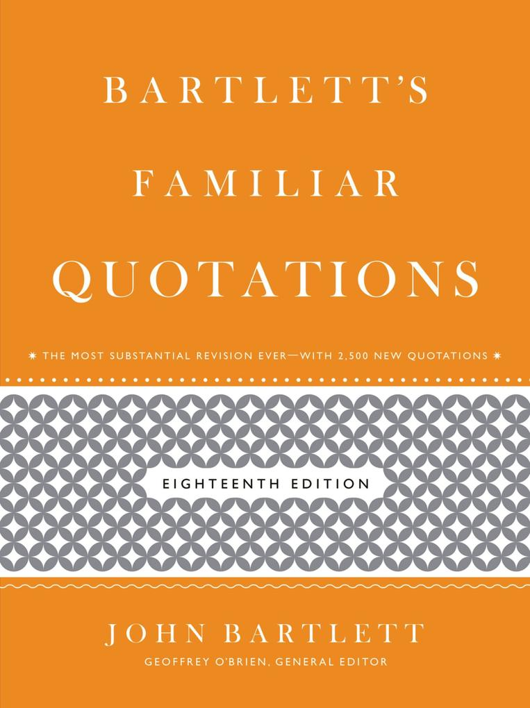 Bartlett´s Familiar Quotations als eBook Downlo...