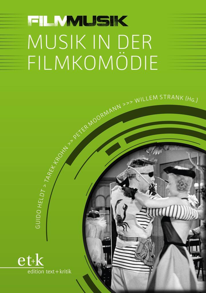 FilmMusik - Musik in der Filmkomödie als eBook ...