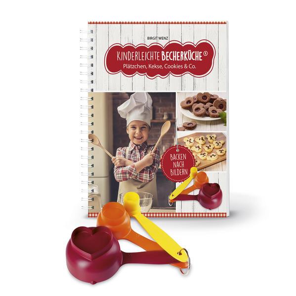 Kinderleichte Becherküche - Plätzchen, Kekse, Cookies & Co. als Buch