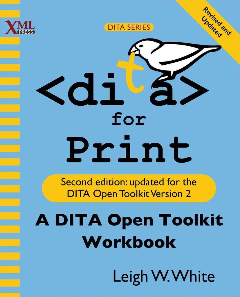 DITA for Print als eBook Download von Leigh W. ...