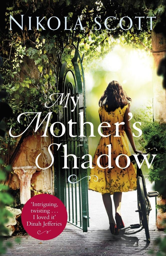 My Mother´s Shadow: The gripping novel about a ...