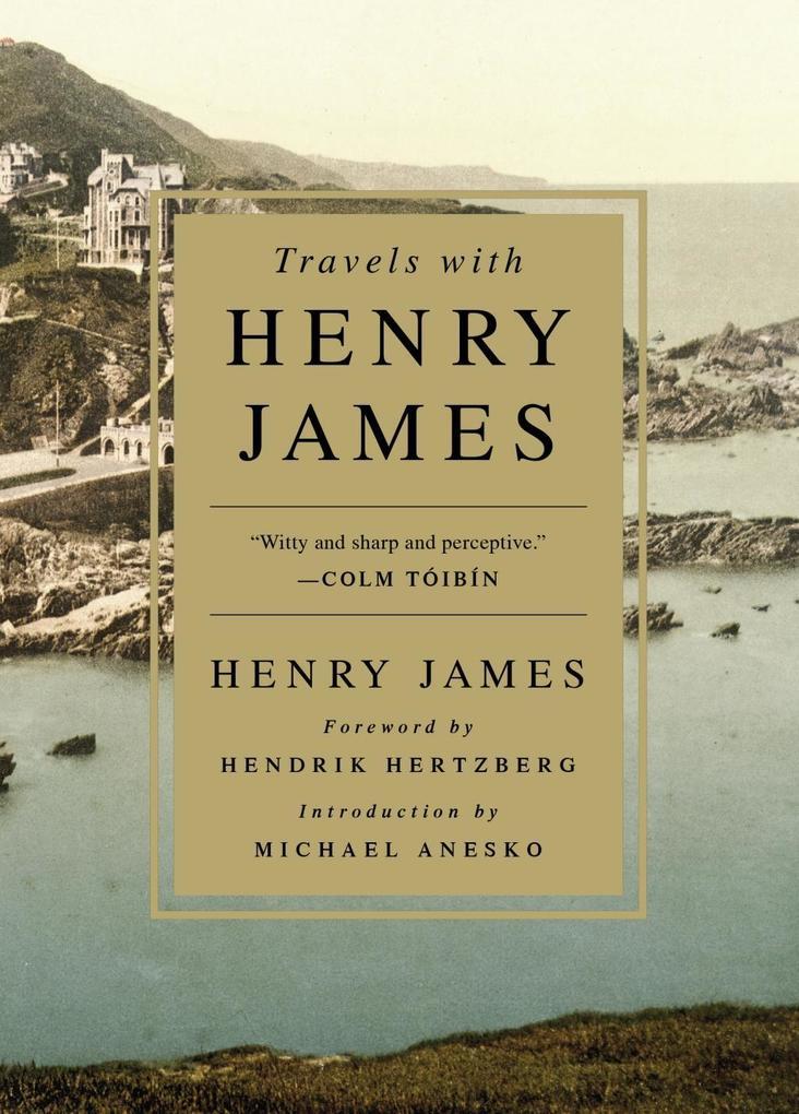 Travels with Henry James als eBook Download von...