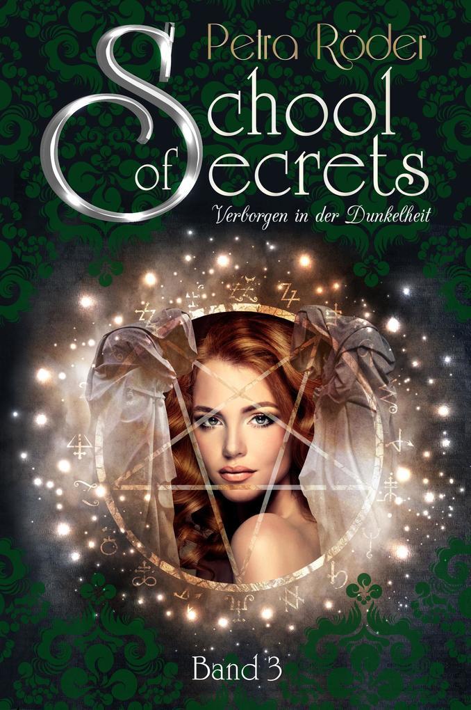 School of Secrets (Band3) - Verborgen in der Dunkelheit als eBook