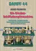 Dampf 44 - Die Diesbar-Schiffsdampfmaschine