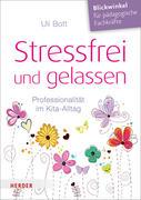 Stressfrei und gelassen