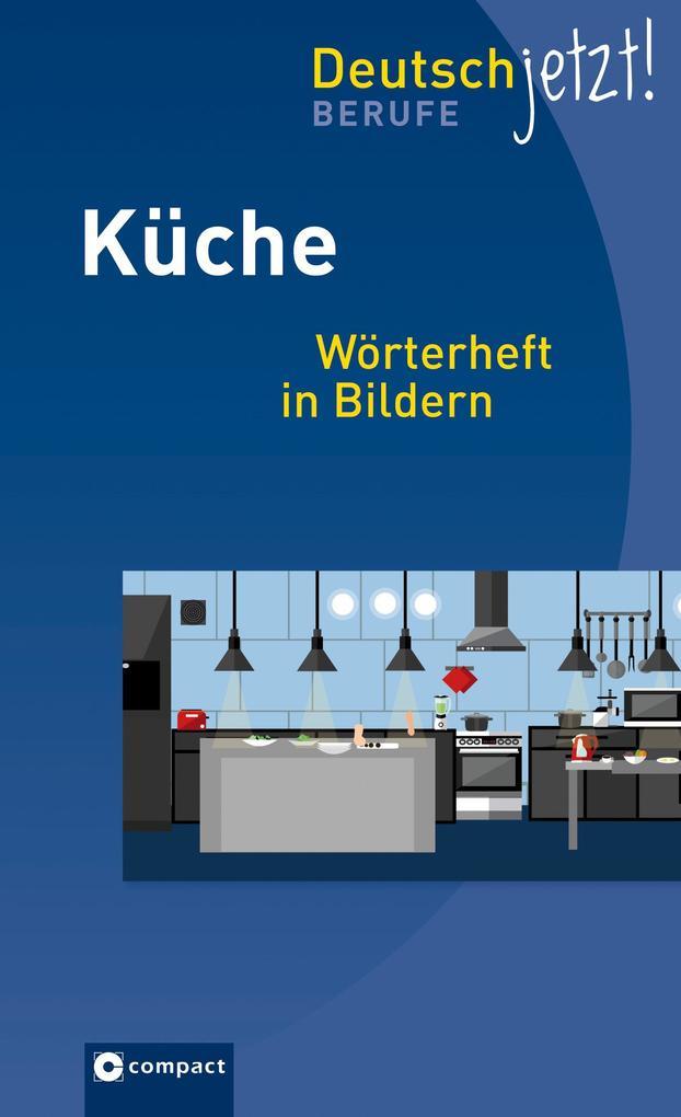 Gastronomie: Küche als Taschenbuch von