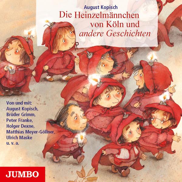 Die Heinzelmännchen von Köln und andere Geschic...
