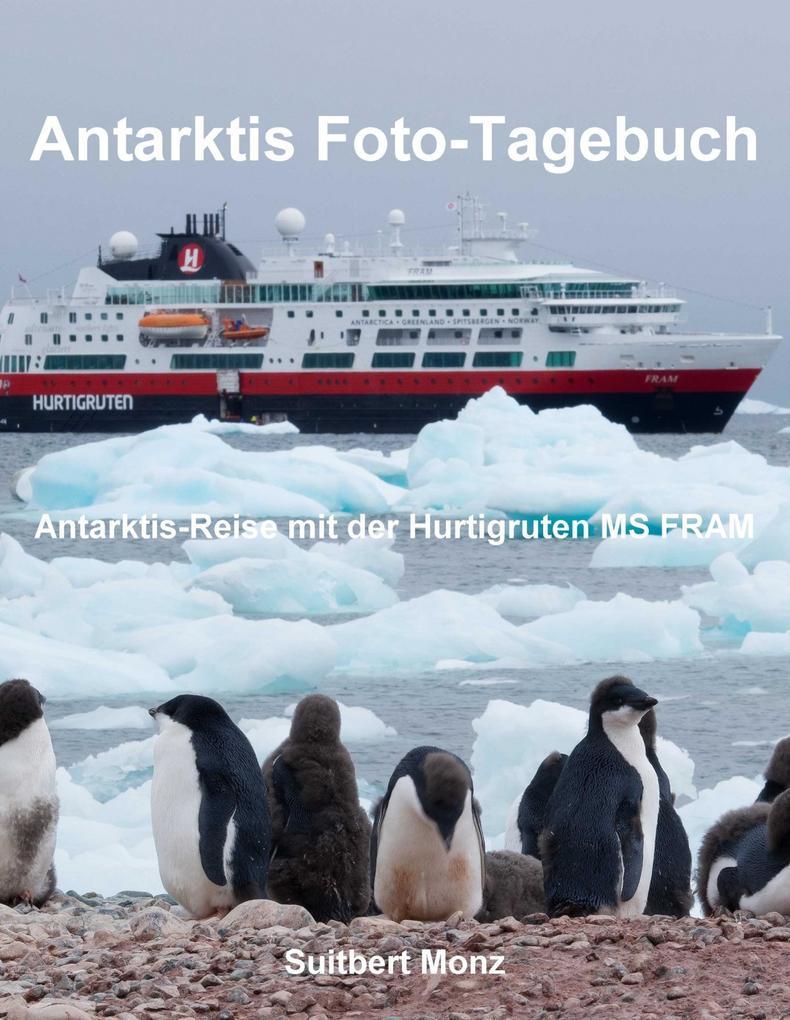 Antarktis Foto-Tagebuch als eBook