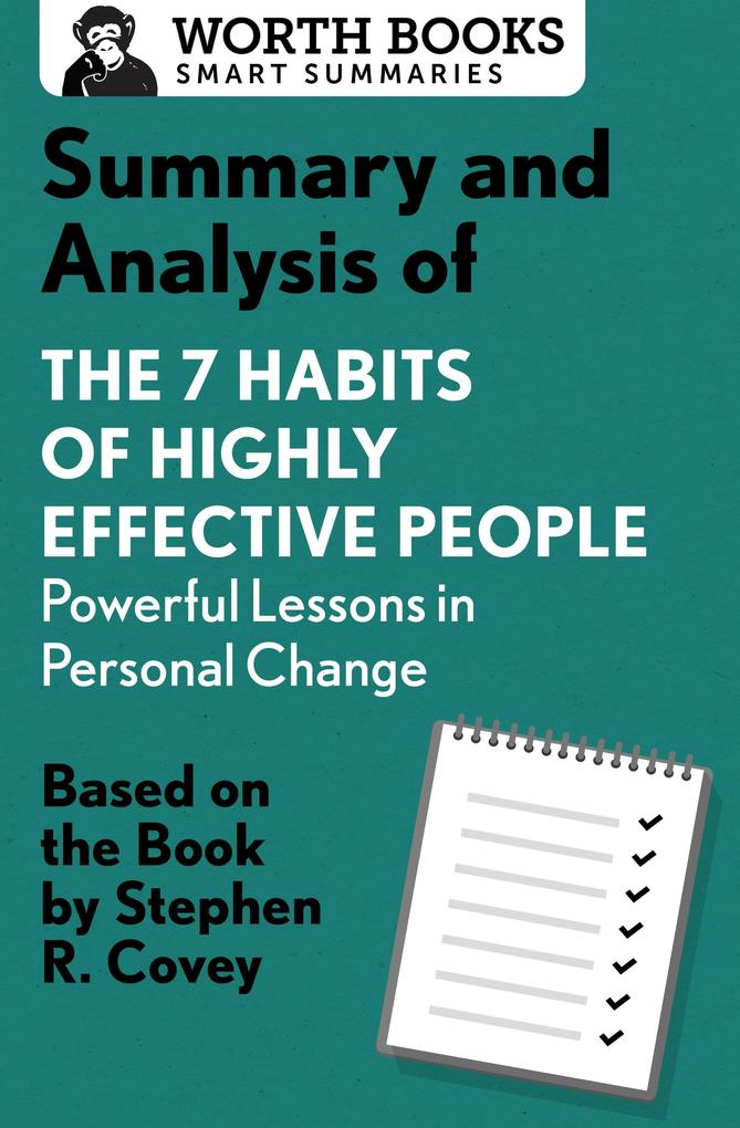 Summary and Analysis of 7 Habits of Highly Effe...