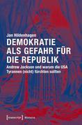 Demokratie als Gefahr für die Republik
