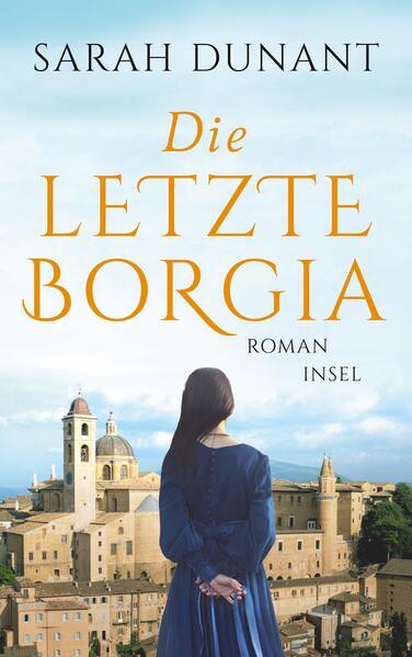 Die letzte Borgia (Buch), Sarah Dunant