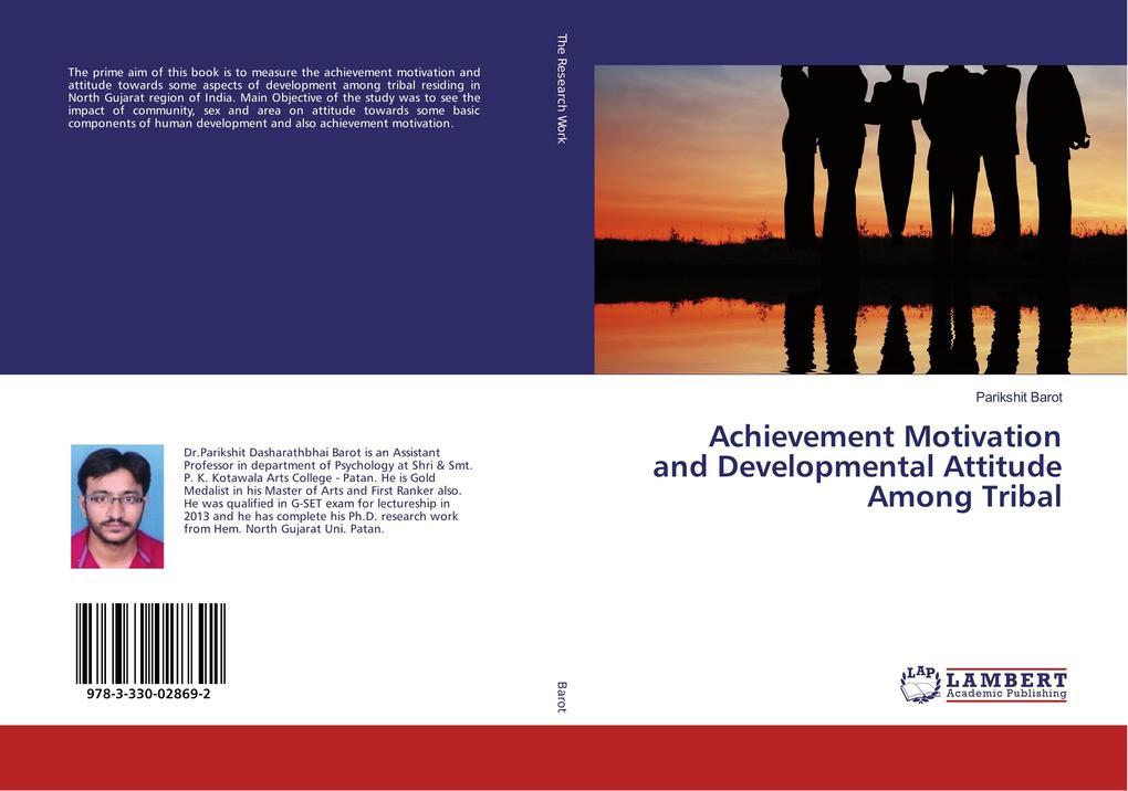 Achievement Motivation and Developmental Attitu...