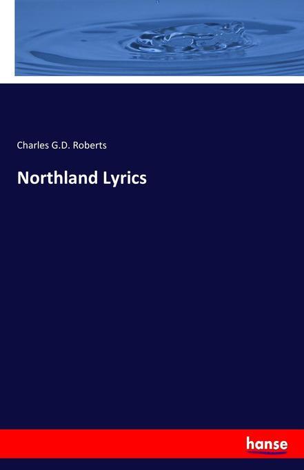 Northland Lyrics als Buch (gebunden)