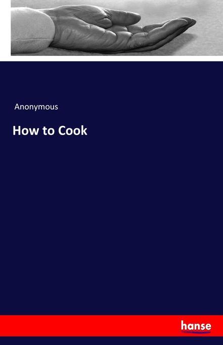How to Cook als Buch (gebunden)