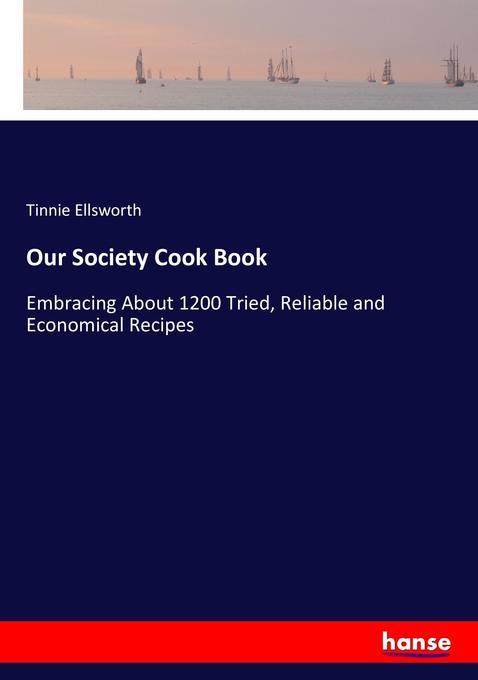 Our Society Cook Book als Buch (gebunden)