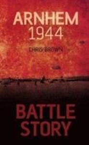 BATTLE STORY ARNHEM 1944 als Taschenbuch