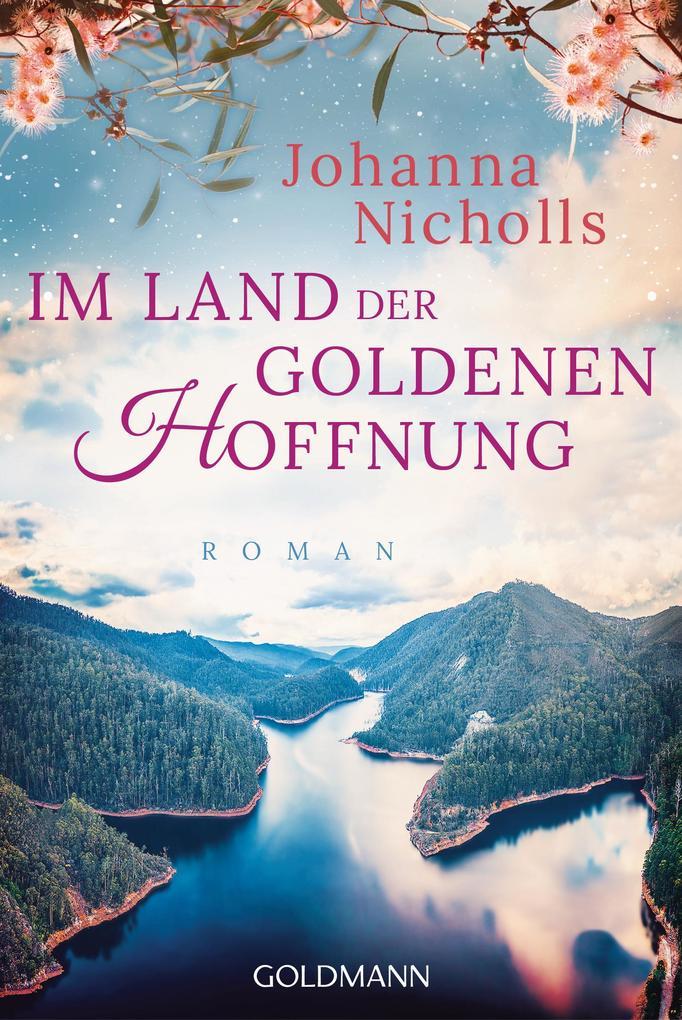 Im Land der goldenen Hoffnung als eBook