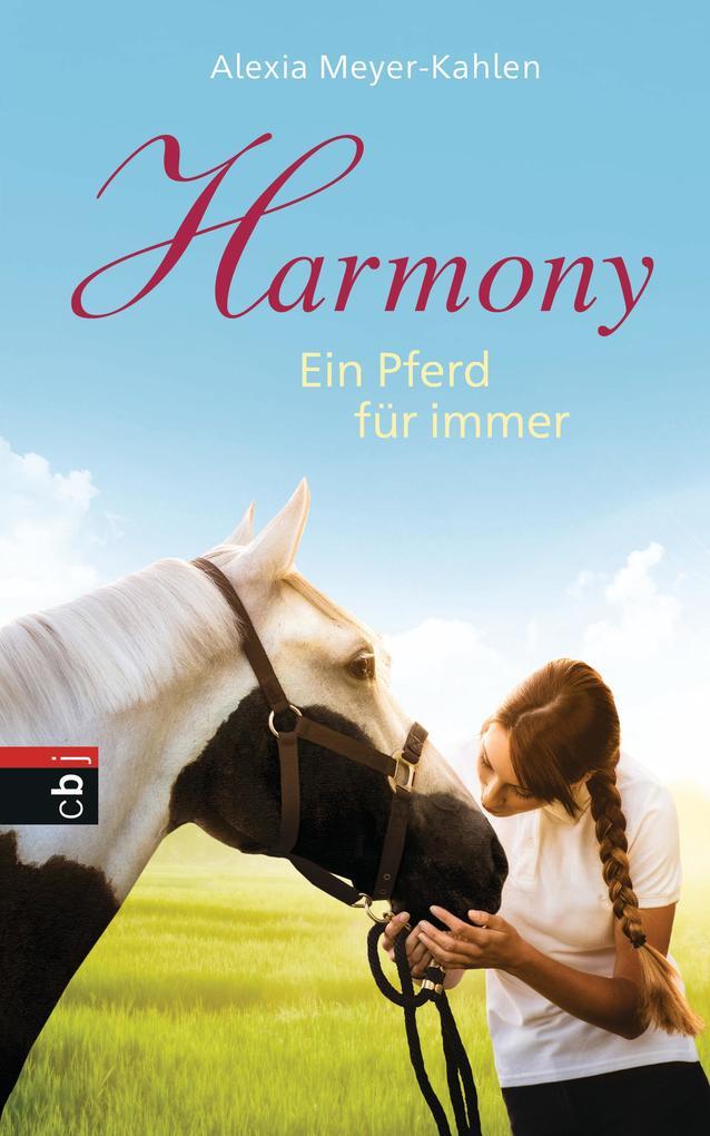 Harmony - Ein Pferd für immer als eBook epub