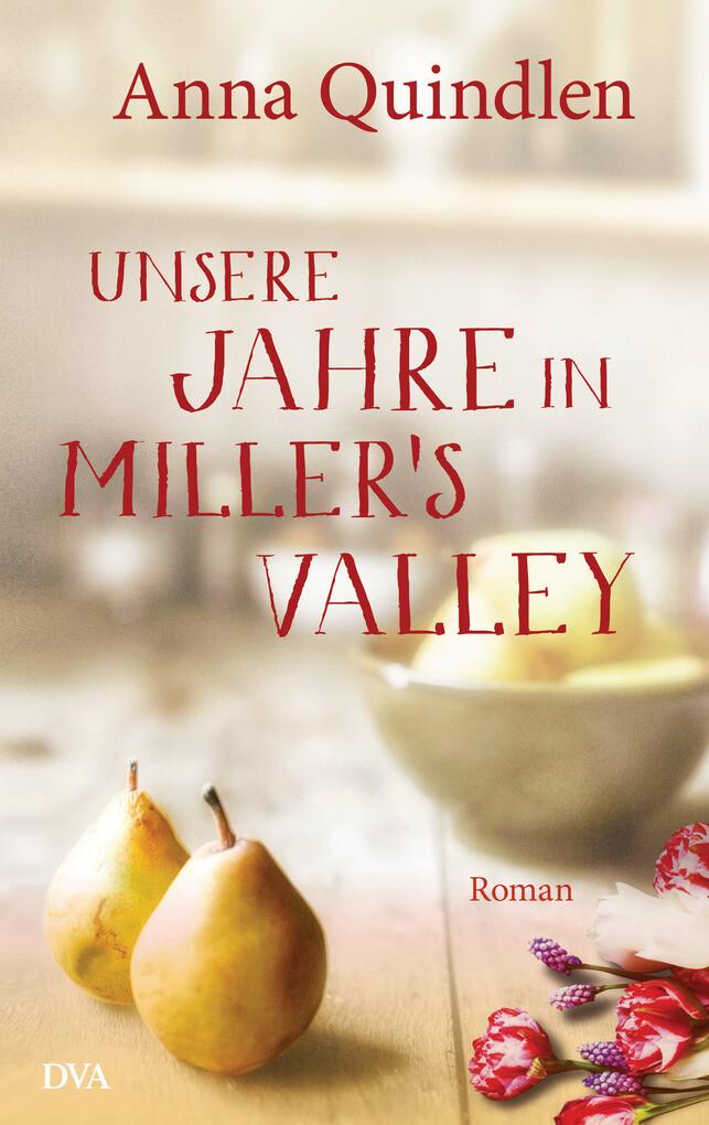 Unsere Jahre in Miller's Valley als eBook